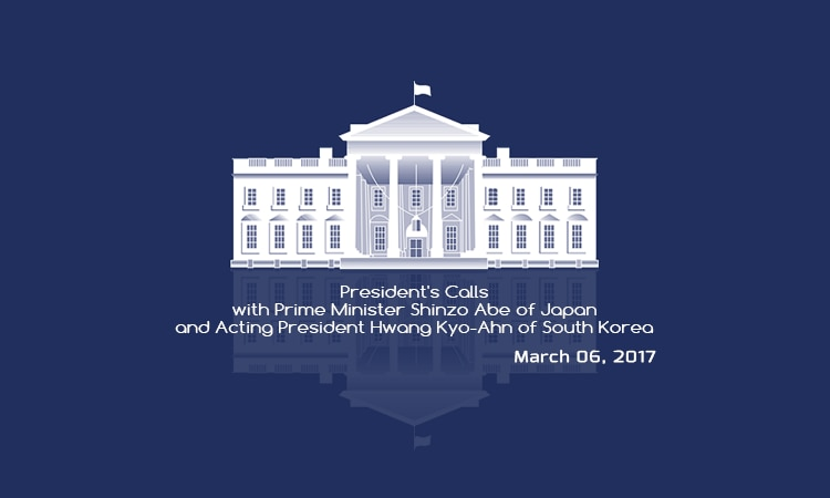 Readout of the President's Calls with Prime Minister Shinzo Abe of Japan and Acting President Hwang Kyo-Ahn of South Korea