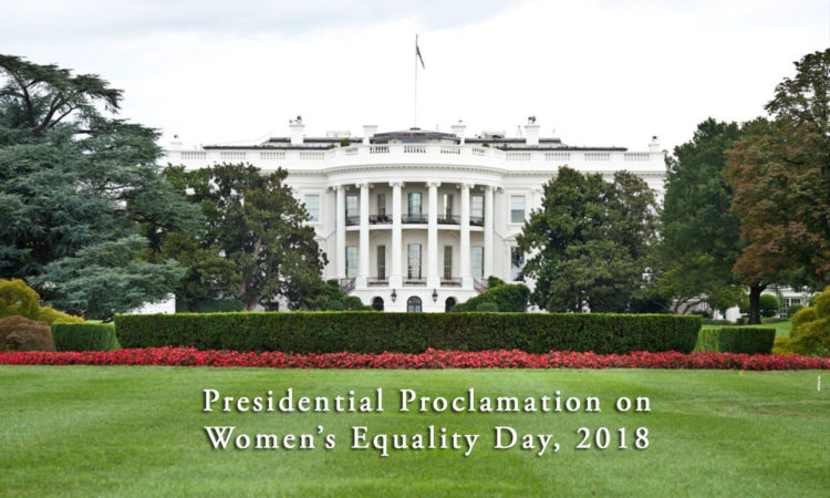 Presidential Proclamation on Women's Equality Day, 2018