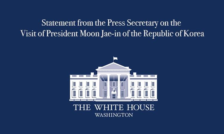 Statement from the Press Secretary on the Visit of President Moon Jae-in of the Republic of Korea